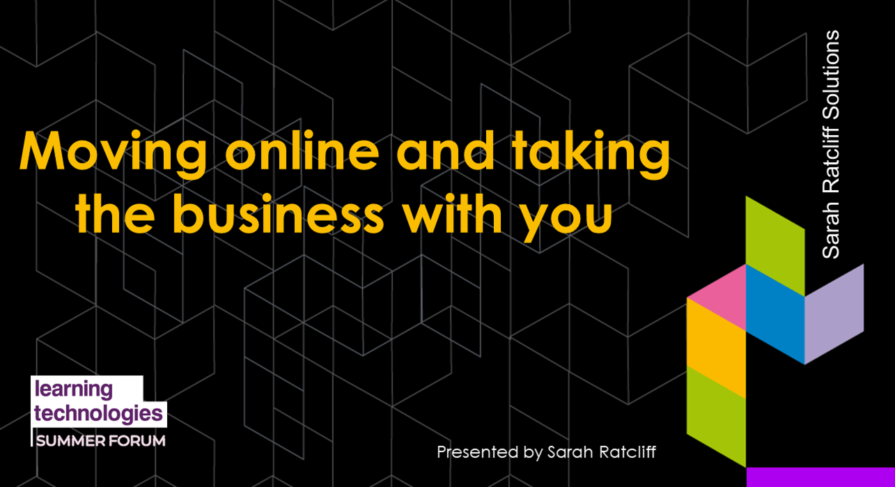 Moving online and taking the business with you