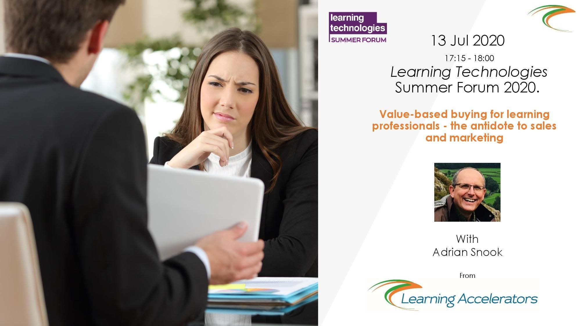 Value-based buying for learning professionals - the antidote to sales and marketing
