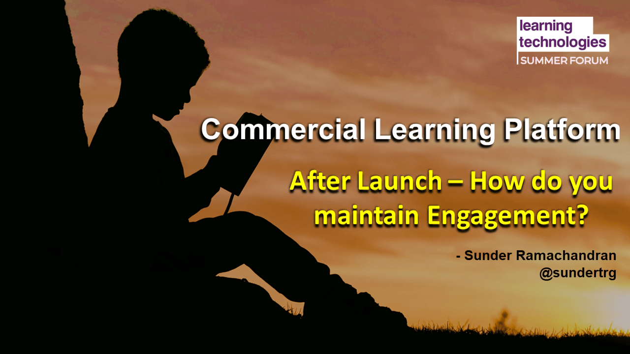 After launch – how do you maintain engagement?