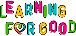 Learning For Good