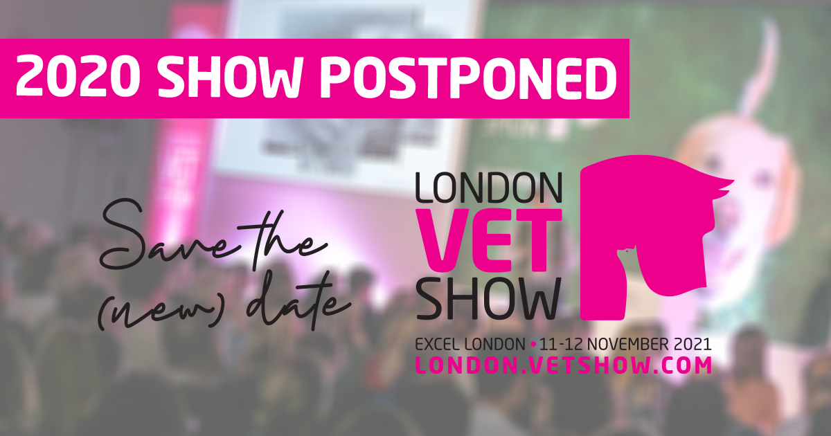 The London Vet Show postponed to 2021