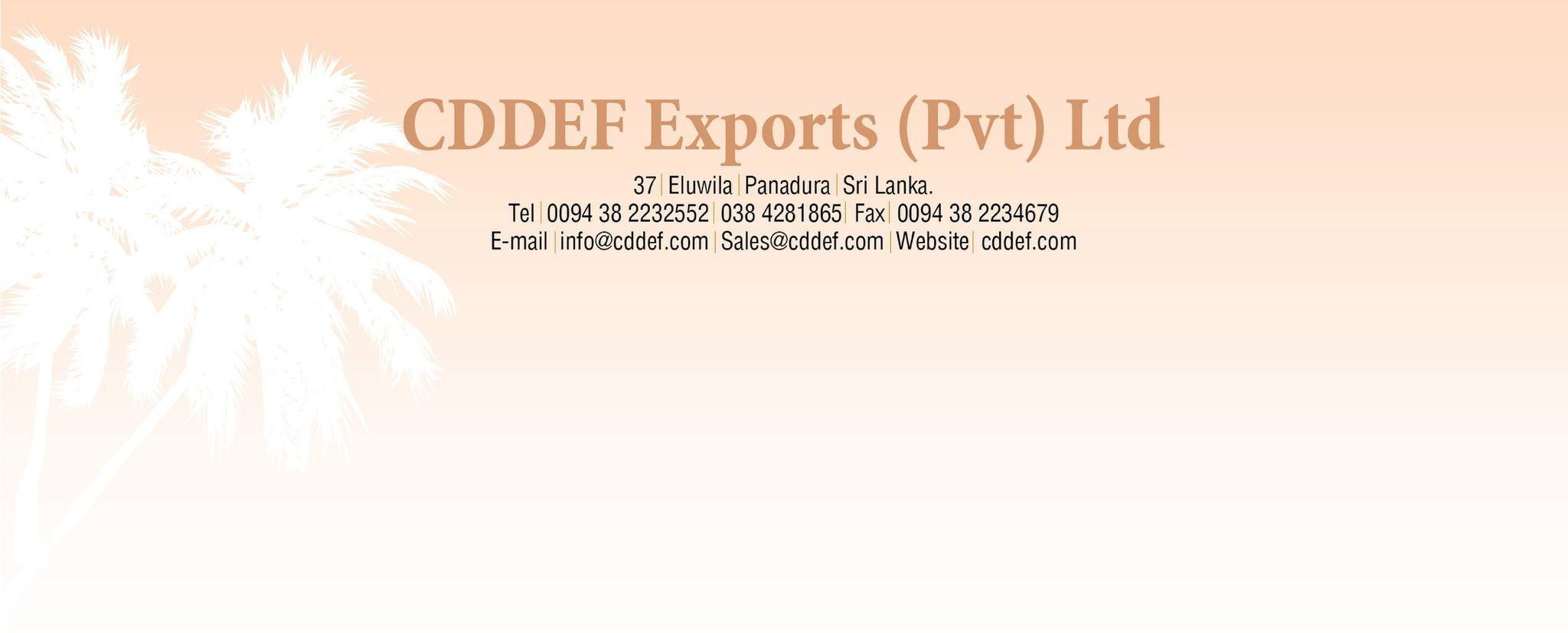CDDEF EXPORTS (PVT) LTD
