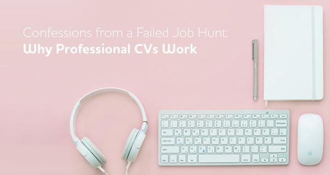 Confessions from a Failed Job Hunt: Why Professional CVs Work