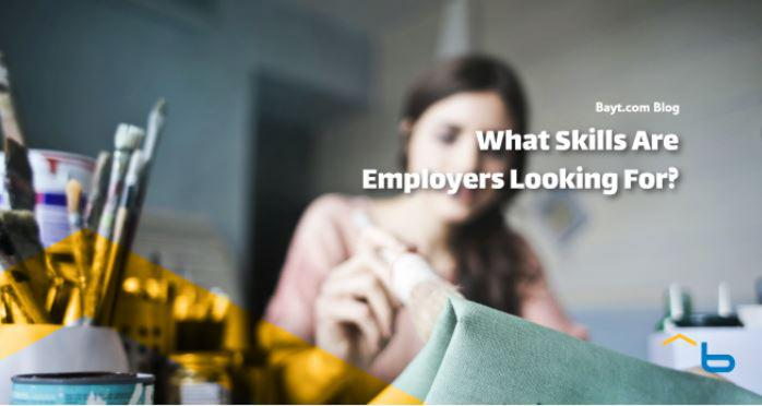 What Skills Are Employers Looking for?