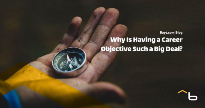 Why Is Having a Career Objective Such a Big Deal?