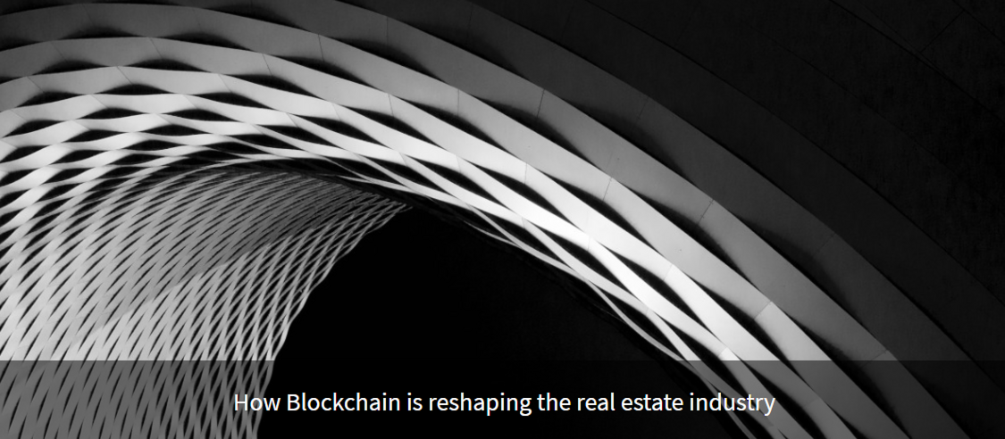 How Blockchain is reshaping the real estate industry