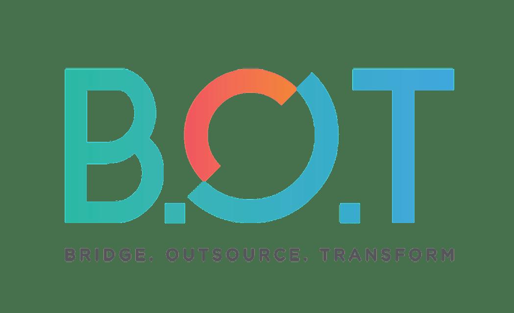 B.O.T Bridge. Outsource. Transform.