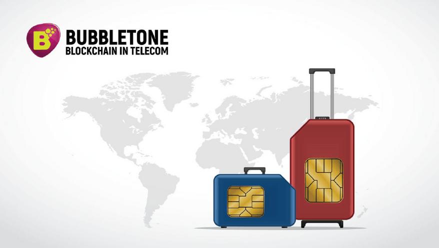 Bubbletone Blockchain in Telecom: We Eliminate Roaming!