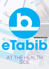 eTabib® Workspace | An entire medical Workspace, a Relevant clinical data bank