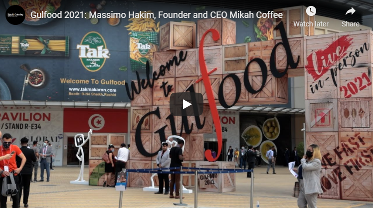 Gulfood 2021: Mikah Coffee