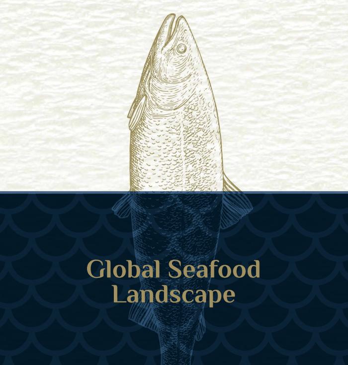 Global Seafood Landscape Whitepaper