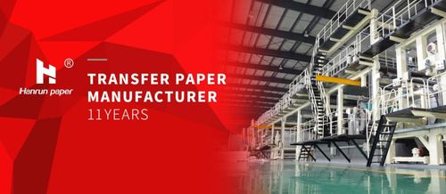 Professional Transfer Paper Manufacturer for 11 Years