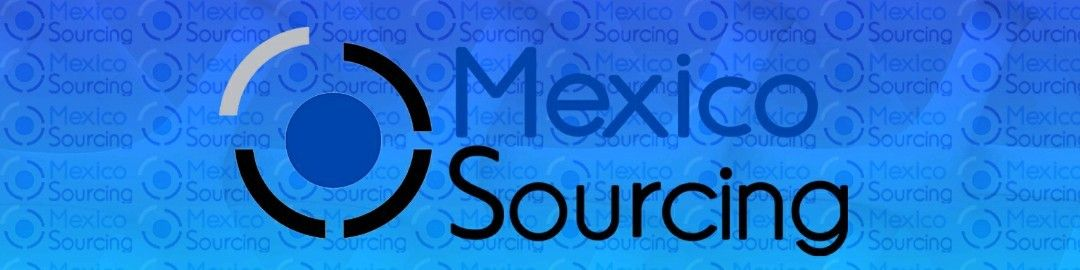 Mexico Sourcing