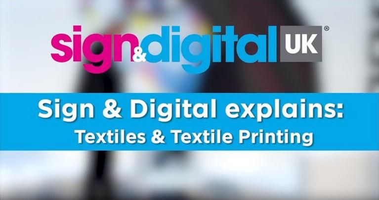 Sign & Digital Explains: Textiles and Textile Printing