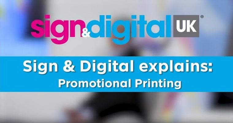 Sign & Digital Explains: Promotional Printing