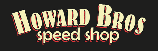 Howard Bros Speed