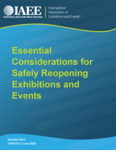 IAEE Essential Considerations for Safely Reopening Exhibitions and Events, Version One