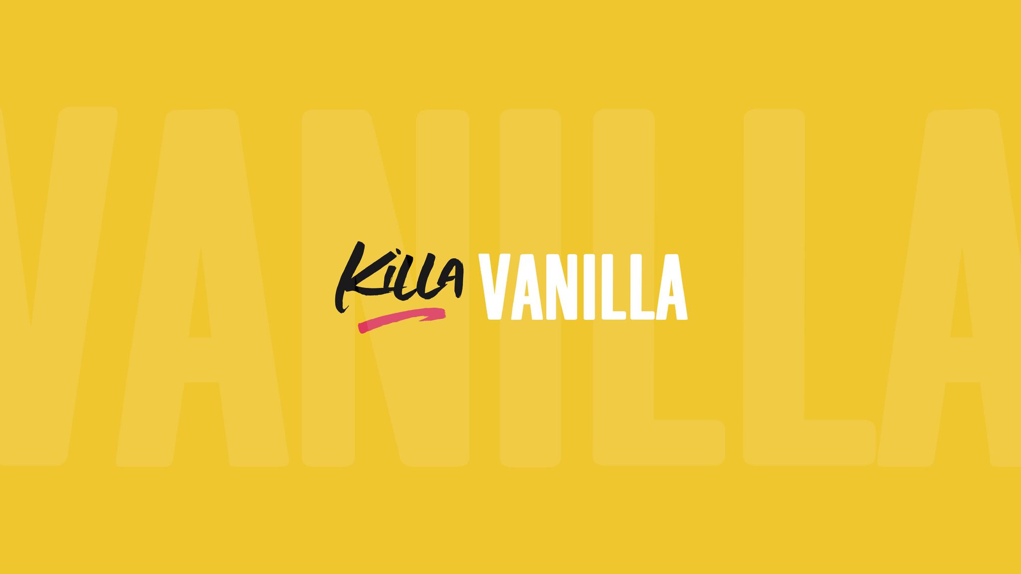 Killa Vanilla