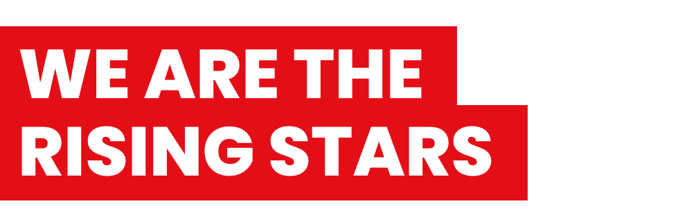 We are the Rising Stars