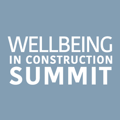 Wellbeing in Construction Summit