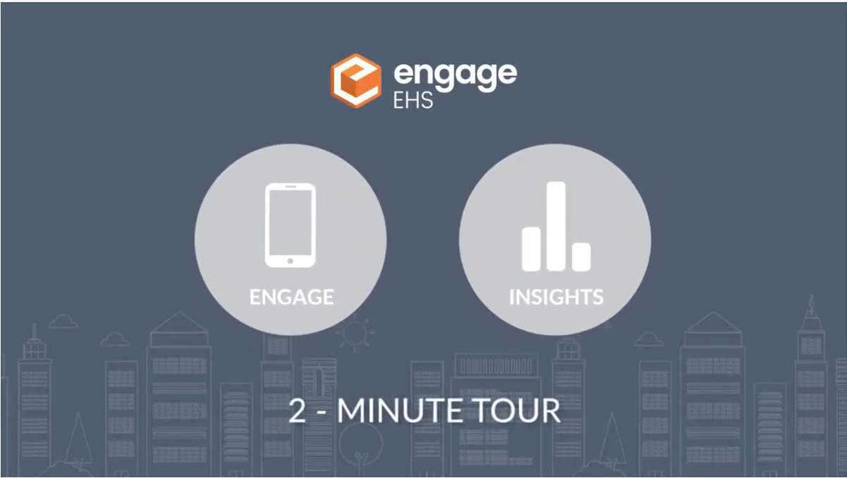 Engage EHS Mobile & Insights Overview