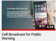 Everbridge Cell Broadcast Public Warning  How does it work?