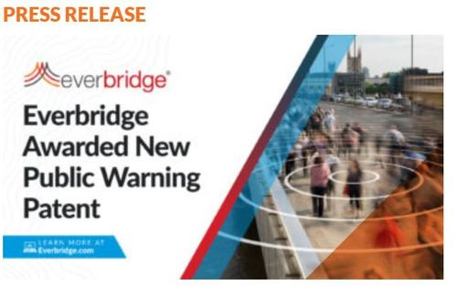 Everbridge Awarded New Public Warning Patent Enabling 5G Multicast Content Distribution for Its Next-Generation Population Alerting Platform Amid COVID-19 Pandemic