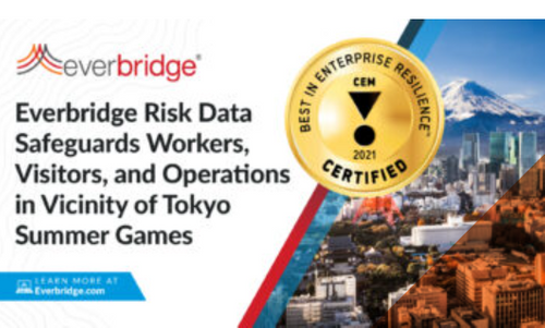 In Support of the International Summer Games in Tokyo, Everbridge Providing New Risk Data Intelligence Feed to Safeguard Visitors, Business Operations, and Traveling Workers