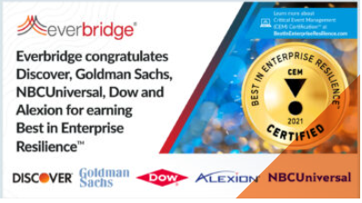 Everbridge Launches Industry's First Global Critical Event Management (CEM) CertificationTM Program with Formalized Standards for Enterprise Resilience
