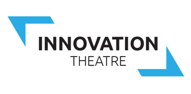 Innovation Theatre