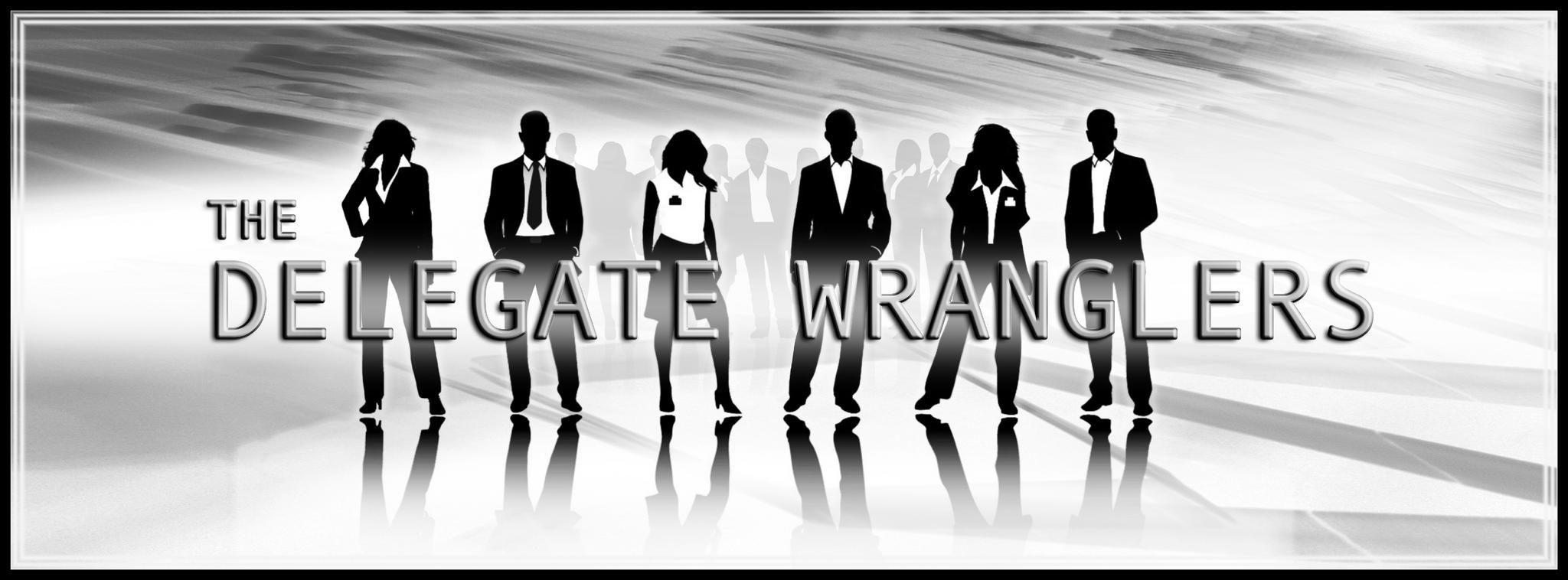 Delegate Wranglers