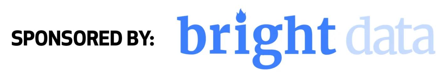 Sponsored by: Bright Data