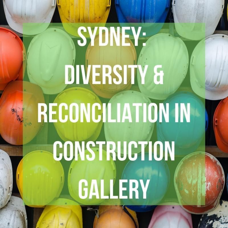 Diversity & Reconciliation In Construction Galler
