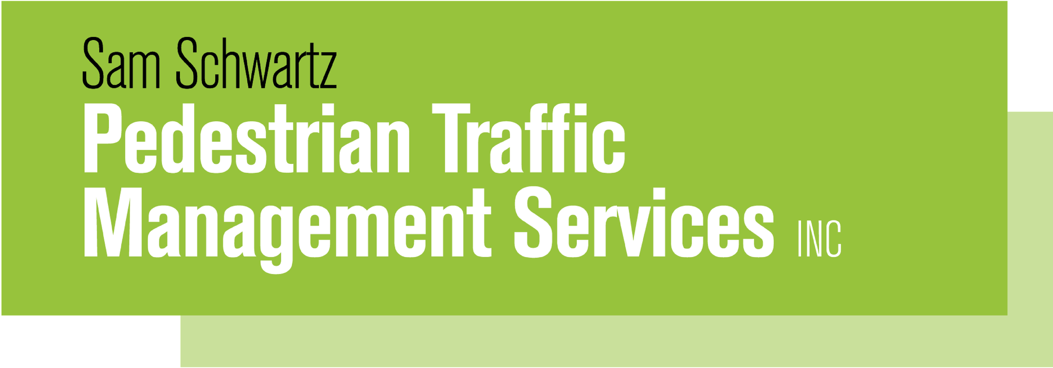 Sam Schwartz Pedestrian Traffic Management Services, Inc