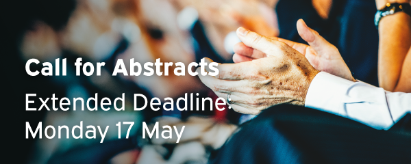 Call for Abstracts Deadline - Extended to 17 May 2021