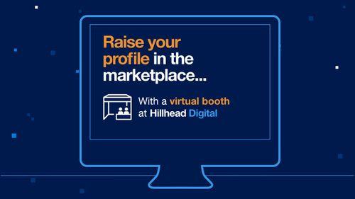 Book your virtual booth at Hillhead Digital