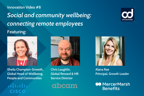 Abcam, Cisco and Mercer outline how social and community wellbeing is evolving