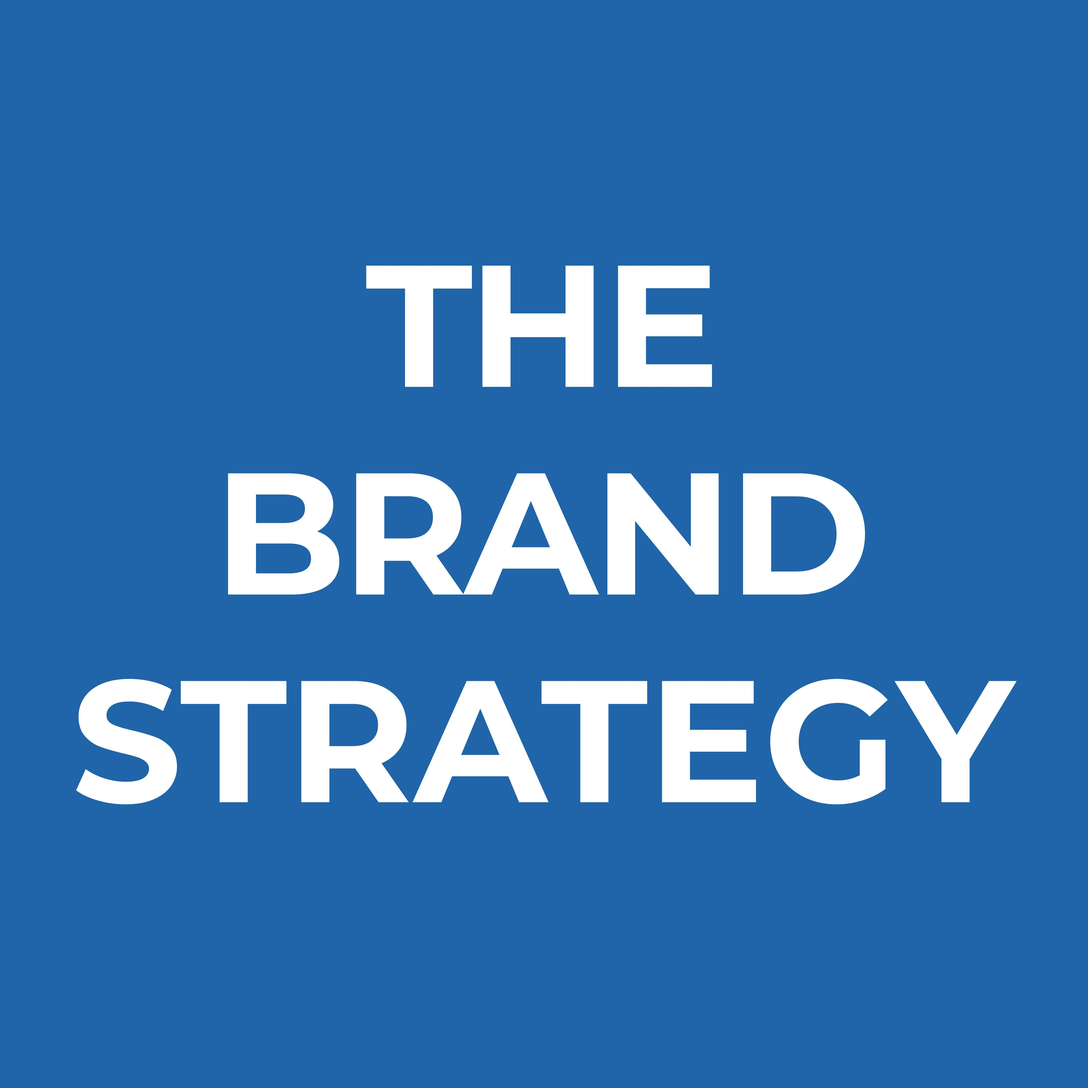The Brand Strategy