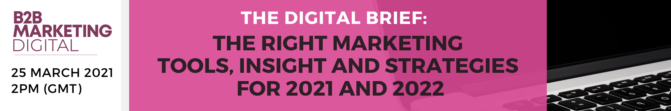 B2B Marketing Webisode: The Right marketing tools for 2021 and 2022