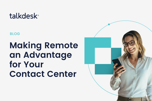 Making remote an advantage for your contact centre