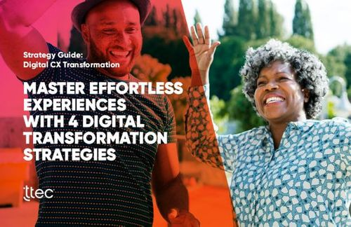 Master effortless experiences with 4 digital transformation strategies