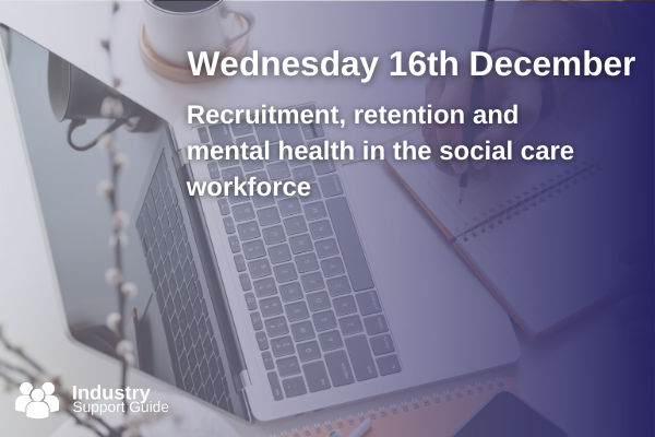 Recruitment, retention and mental health in the social care workforce