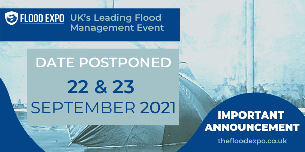 IMPORTANT COVID-19 UPDATE: Flood Expo 2020 rescheduled to 22-23 September 2021