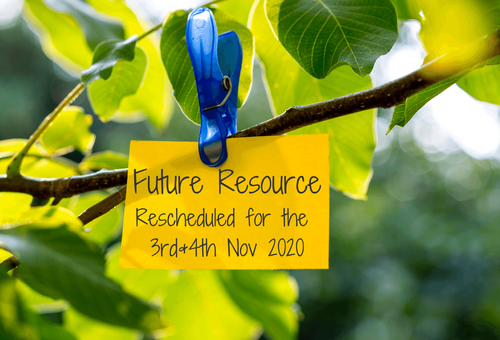 Important Announcement: Future Resource Rescheduled for November 2020