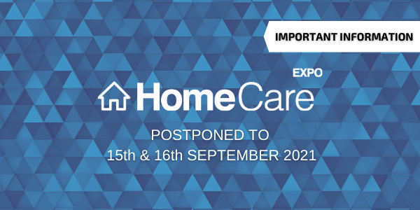Important announcement: Home Care Expo moved to 15th & 16th September 2021