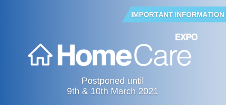 Important update: Home Care Expo moved to 9th & 10th March 2021