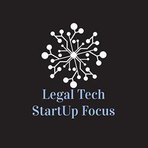 Legal Tech StartUp Focus
