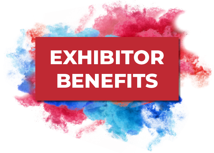EXHIBITOR BENEFITS