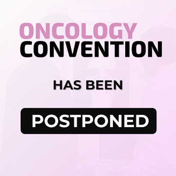 The Oncology Convention 2020 and All Co-Located Events Rescheduling Due to Coronavirus