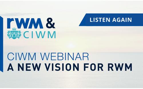 CIWM Webinar: A New Vision for RWM